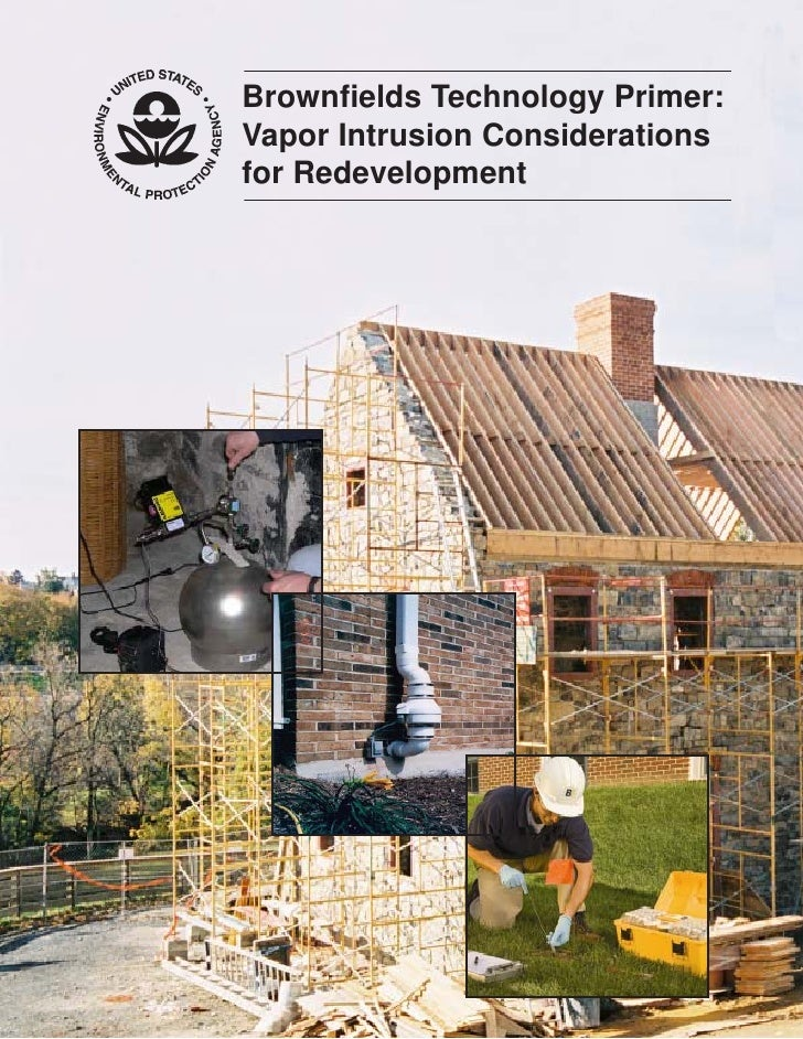 EPA -- Vapor Intrusion Considerations For Brownfields Redevelopment