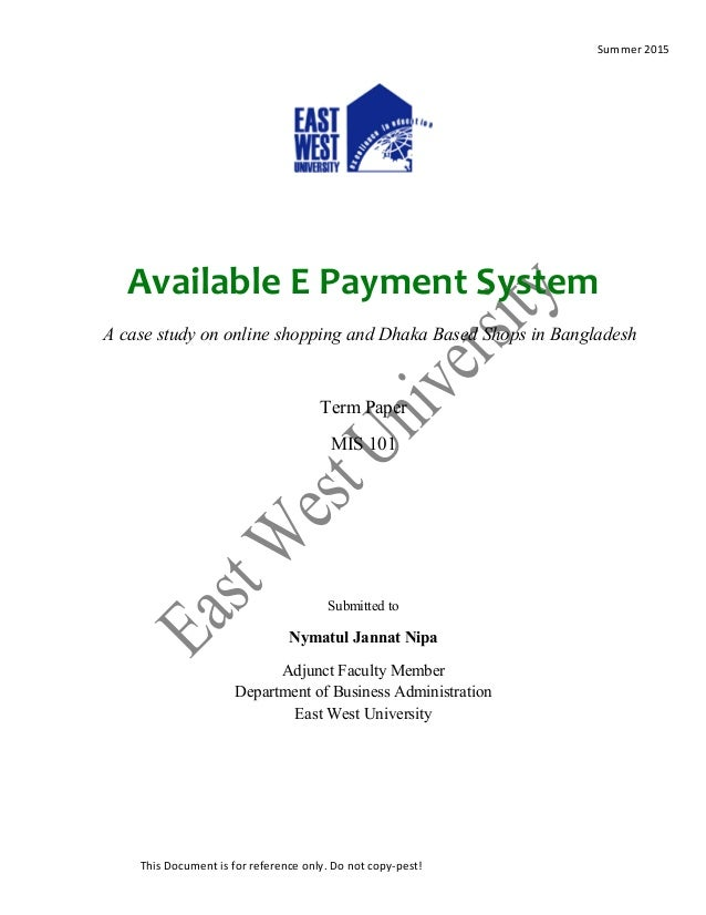 e-payment method essay The pros and cons of different payment options tom ewer — may 13, 2014 follow @tomewer  if you choose a mobile payment method that involves using an app with an actual, tangible, card.