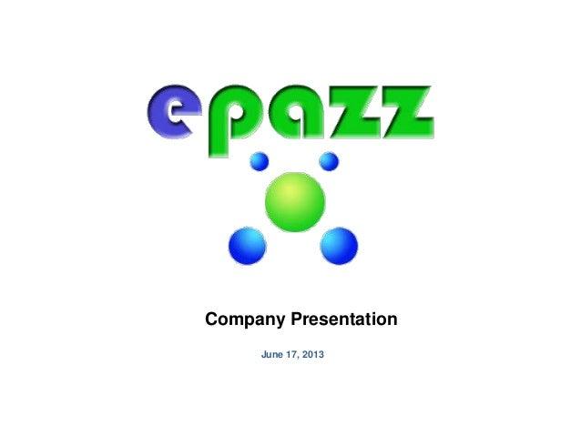 Company PresentationJune 17, 2013