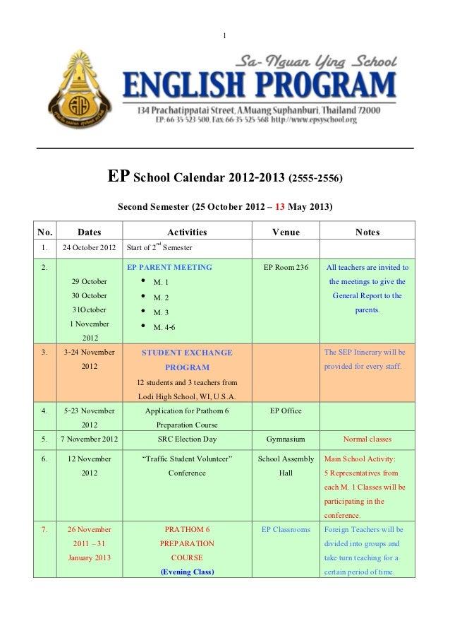 1                  EP School Calendar 2012-2013 (2555-2556)                      Second Semester (25 October 2012 – 13 May...