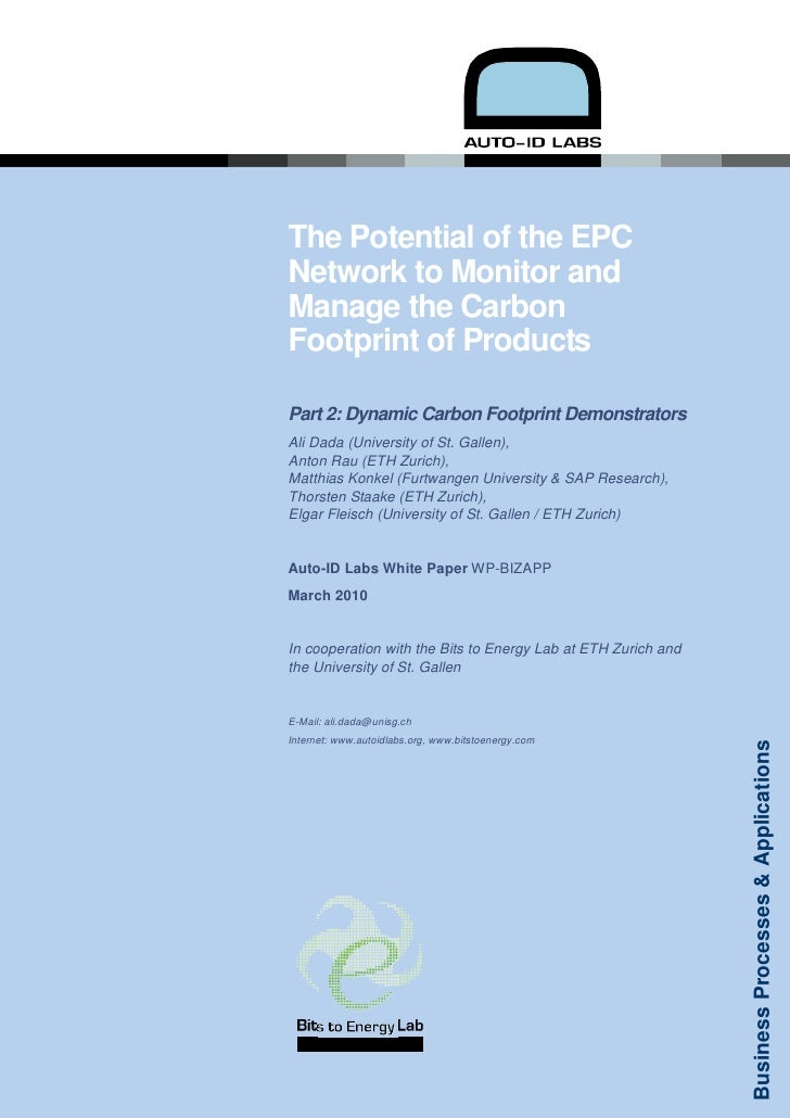The Potential of the EPCNetwork to Monitor andManage the CarbonFootprint of ProductsPart 2: Dynamic Carbon Footprint Demon...