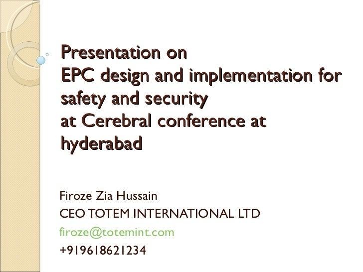 Epc  Design Implementation Safety Security  Totem International Ltd Ceo  Firoze Zia Hussain