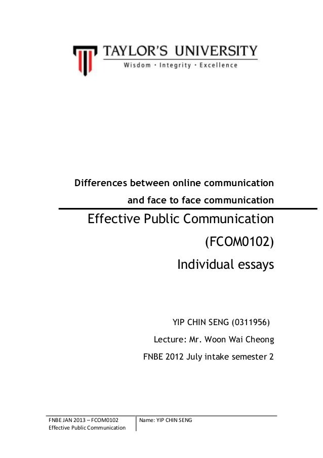 FNBE JAN 2013 – FCOM0102Effective Public CommunicationName: YIP CHIN SENGDifferences between online communicationand face ...