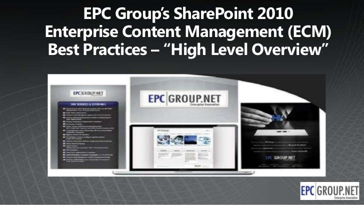 EPC Group SharePoint 2010 Enterprise Content Management - ECM Best Practices