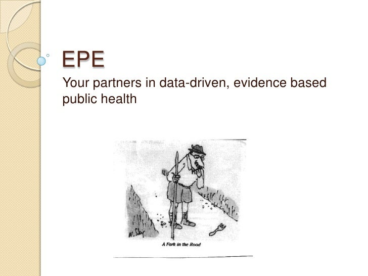 EPE<br />Your partners in data-driven, evidence based public health<br />