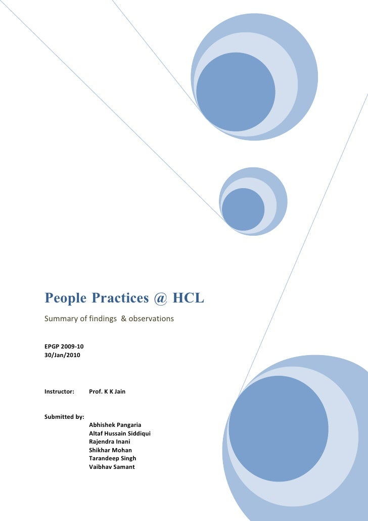 People Practices @ HCL Summary of findings & observations   EPGP 2009-10 30/Jan/2010     Instructor:     Prof. K K Jain   ...