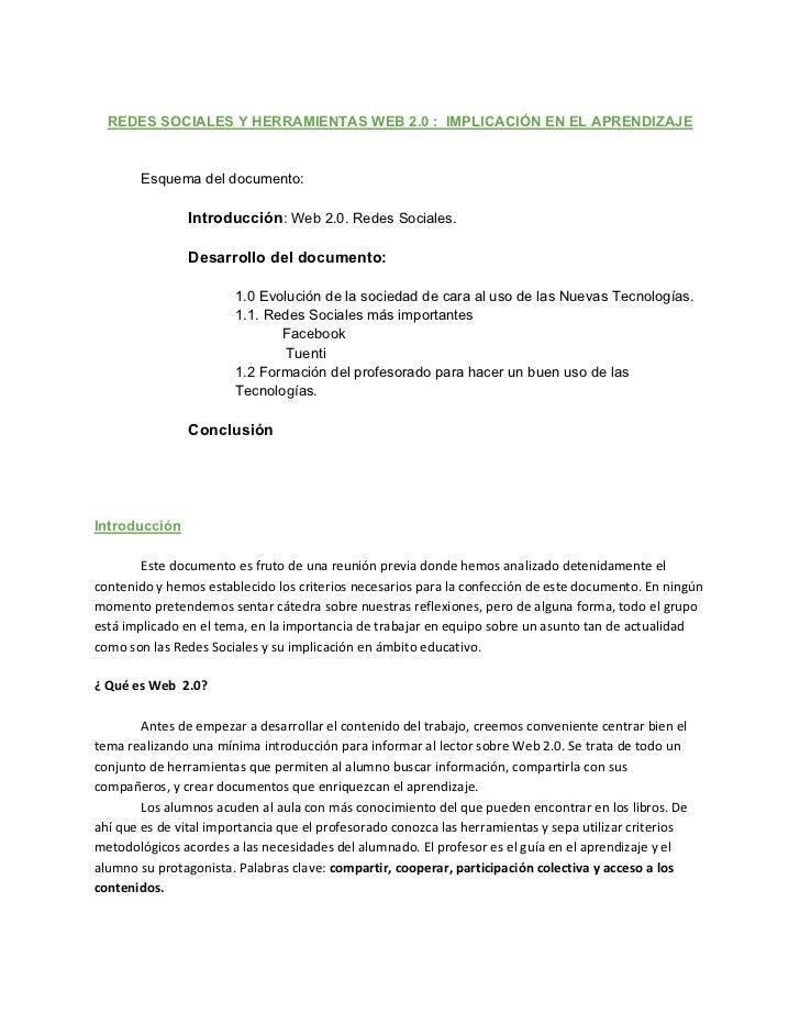 REDES SOCIALES Y HERRAMIENTAS WEB 2.0 : IMPLICACIÓN EN EL APRENDIZAJE               Esquema del documento:                ...