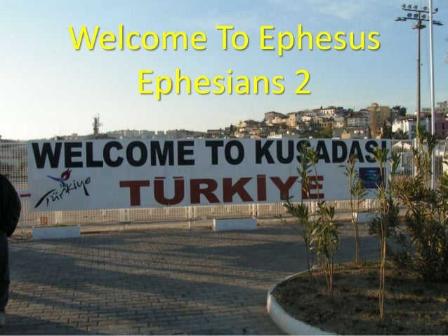 Welcome To Ephesus Ephesians 2