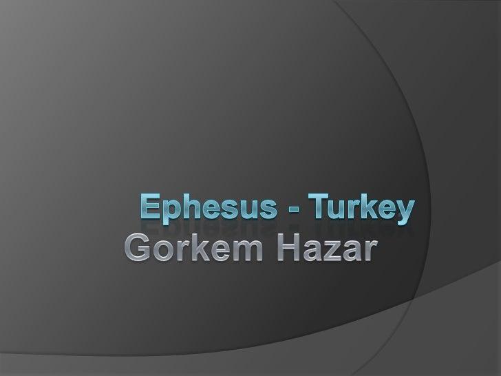 Ephesus gorkem hazar