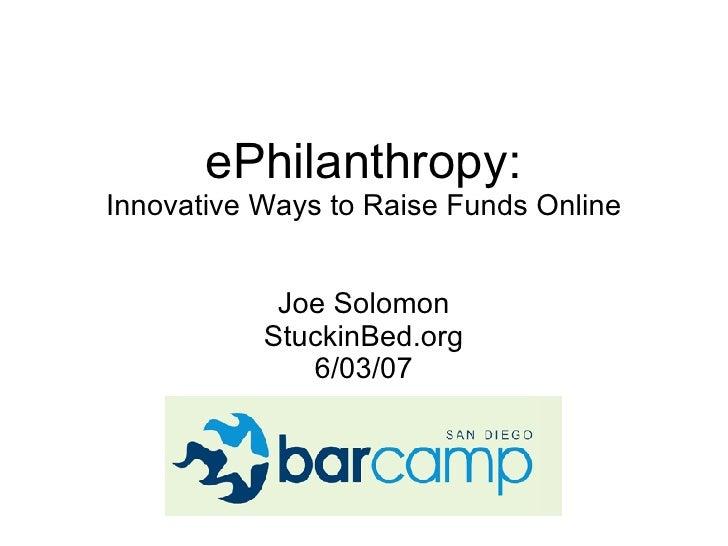 ePhilanthropy - Innovative Ways To Raise Funds Online