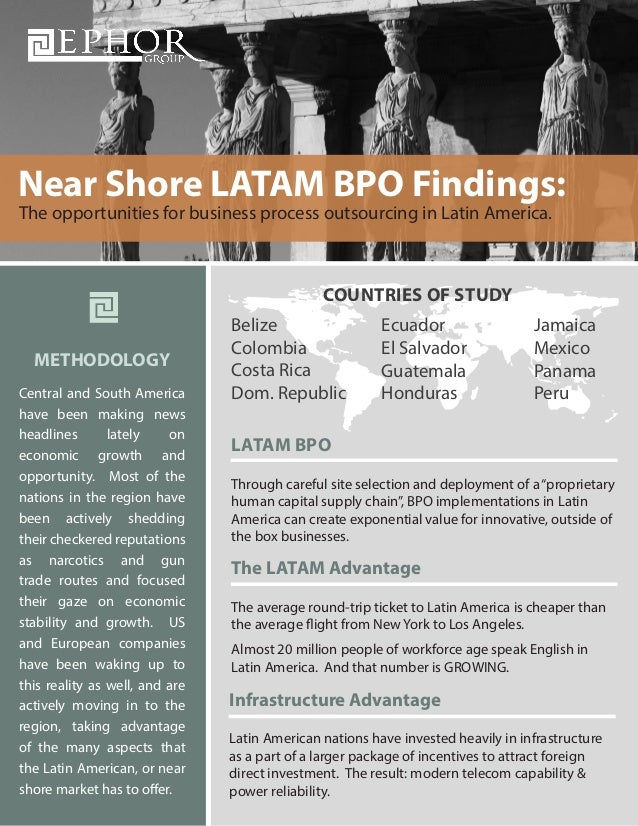 Near Shore LATAM BPO Findings: The opportunities for business process outsourcing in Latin America.  COUNTRIES OF STUDY ME...