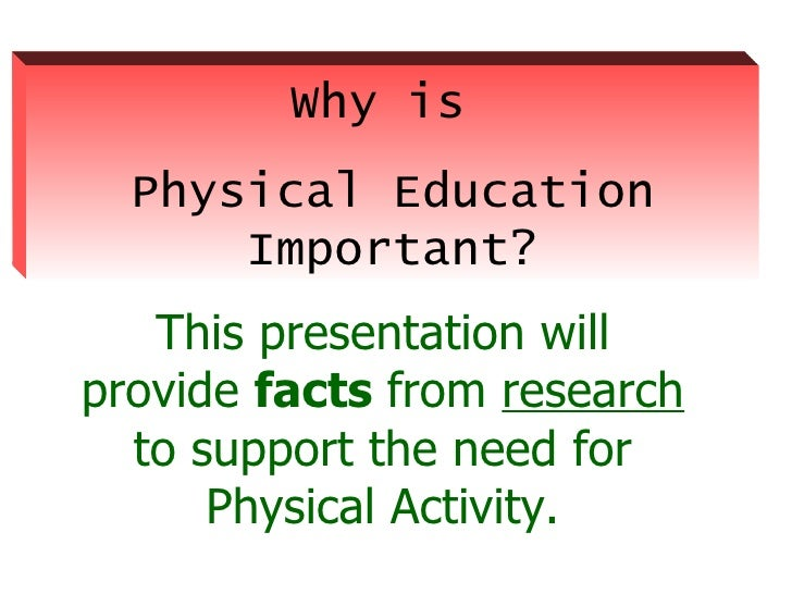 essays on the benefits of physical education In conclusion, the way teachers can get students to progress in physical education can be either of the two methods explained or even both together firstly, understanding how students form attitudes seems a key vehicle for improving their dispositions towards physical education (subramaniam and silverman 2007.