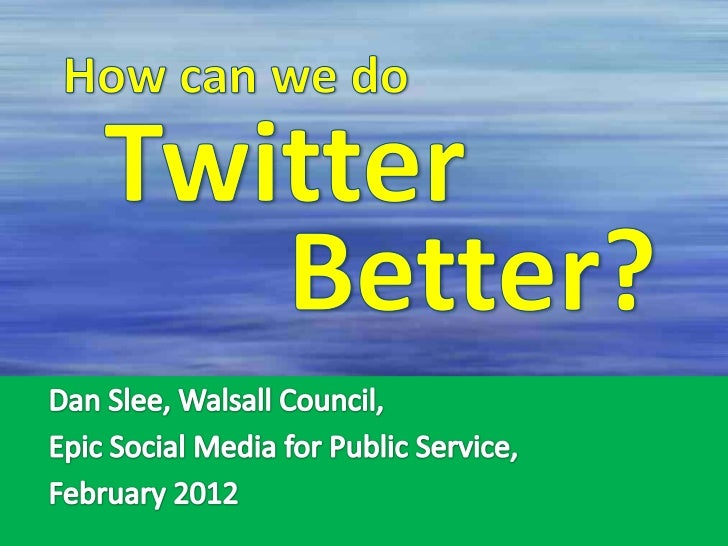 How Can We Do Tweitter Better?