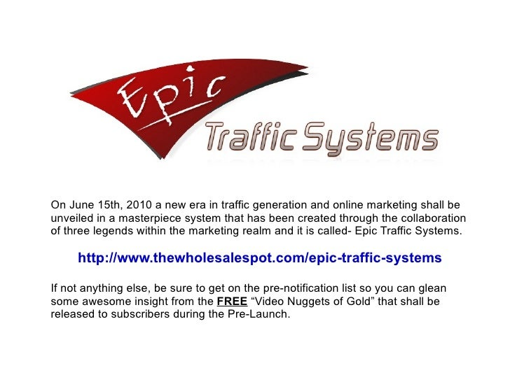 On June 15th, 2010 a new era in traffic generation and online marketing shall be unveiled in a masterpiece system that has...