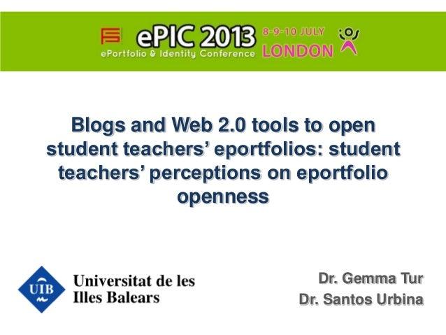 Blogs and Web 2.0 tools to open student teachers' eportfolios