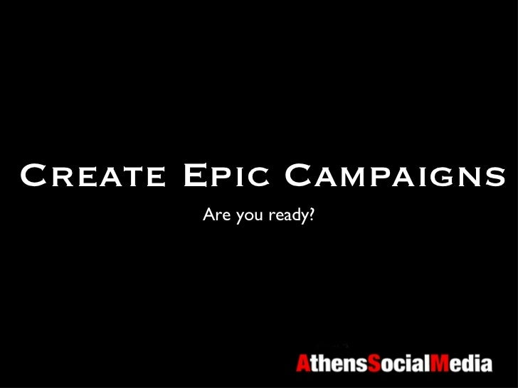 How to create an Epic campaign
