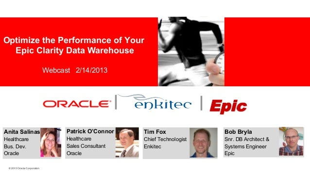 Optimize the Performance of Your Epic Clarity Data Warehouse  Industry specific cover image  Webcast 2/14/2013        Epic...
