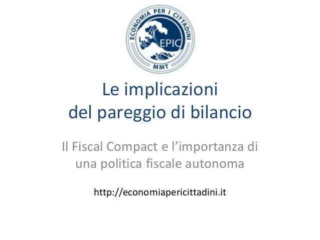 Le implicazioni del pareggio di bilancio e fiscal compact