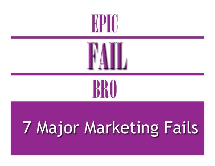 Epic Marketing Fail x 7