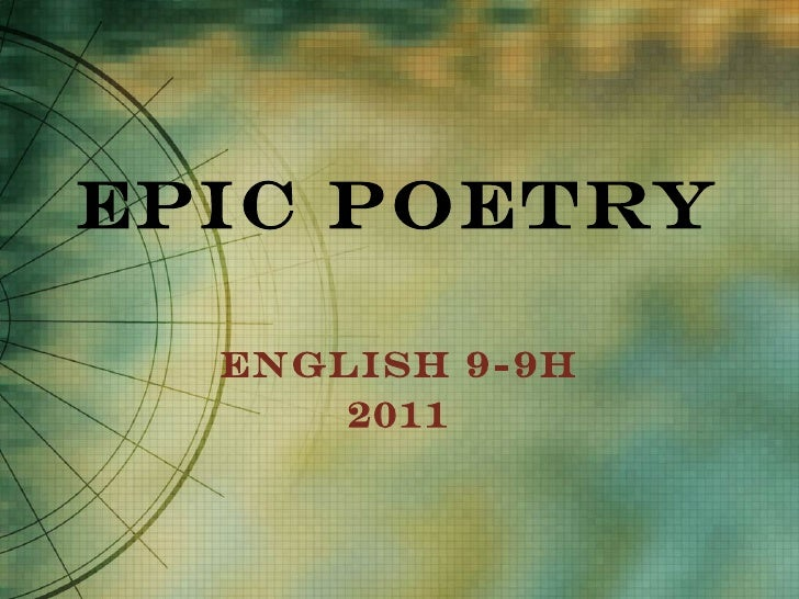 Epic Poetry English 9-9H 2011