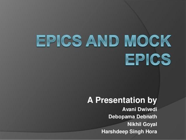 A Presentation by Avani Dwivedi Debopama Debnath Nikhil Goyal Harshdeep Singh Hora
