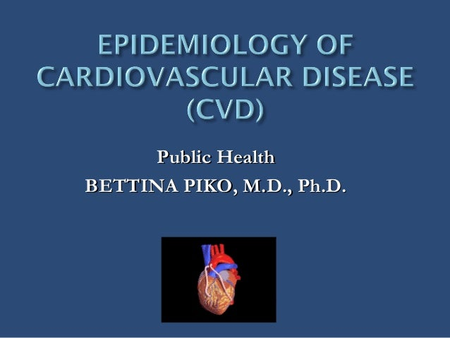 Public HealthBETTINA PIKO, M.D., Ph.D.