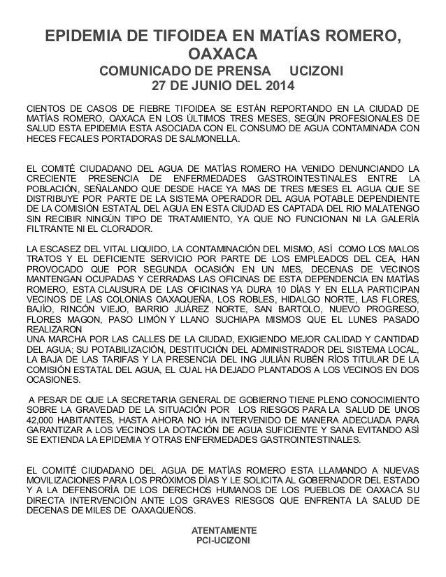 EPIDEMIA DE TIFOIDEA EN MATÍAS ROMERO, OAXACA COMUNICADO DE PRENSA UCIZONI 27 DE JUNIO DEL 2014 CIENTOS DE CASOS DE FIEBRE...