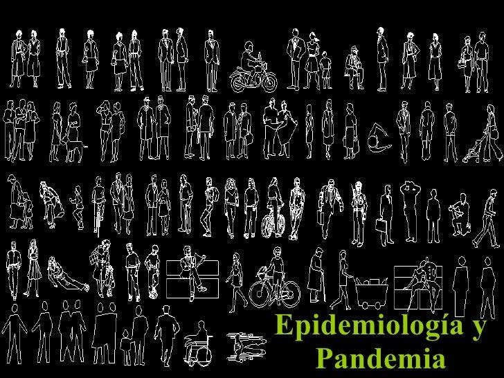 Epidemiología y Pandemia