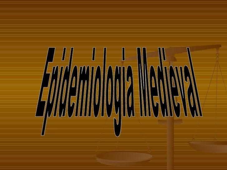 Epidemiologia Medieval