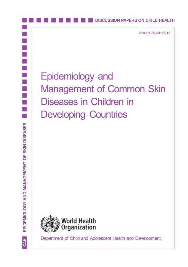 EPIDEMIOLOGY AND MANAGEMENT OF SKIN DISEASES                                                                        DISCUS...