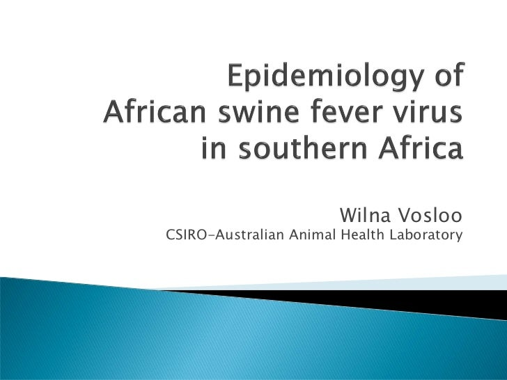 Epidemiology of African swine fever virus in southern Africa