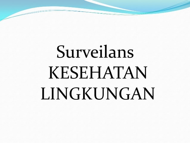 SurveilansKESEHATANLINGKUNGAN