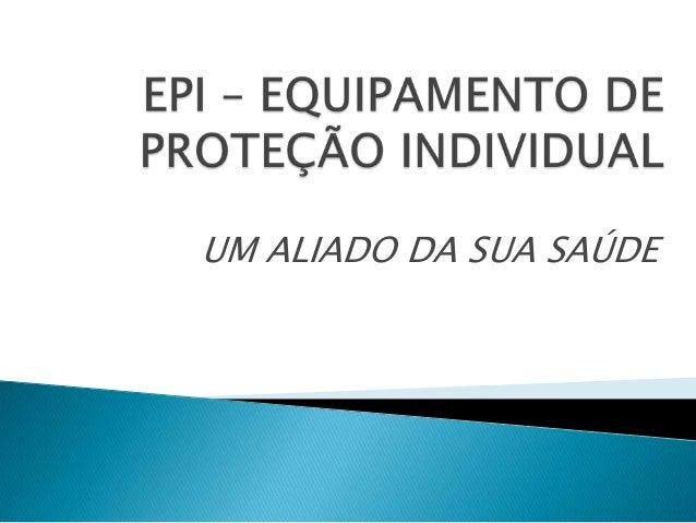 Epi – equipamento de proteção individual