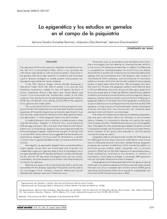 Salud Mental 2008;31:229-237                         Epigenética y estudios en gemelos en psiquiatría                     ...
