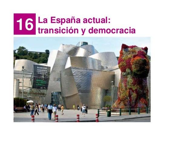 La España actual: trancisión y Constitución de 1978