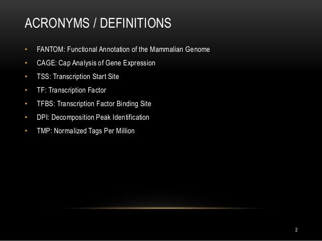 Levels of Gene Expression of Gene Expression • Tss