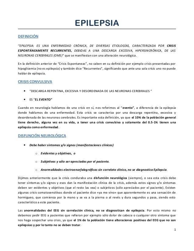 """EPILEPSIA DEFINICIÓN """"EPILEPSIA: ES UNA ENFERMEDAD CRÓNICA, DE DIVERSAS ETIOLOGÍAS, CARACTERIZADA POR CRISIS ESPONTÁNEAMEN..."""