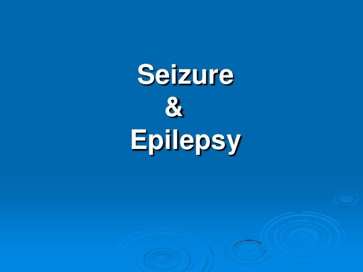 Seizure &      Epilepsy<br />