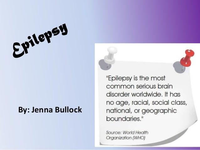 Epilepsy by jenna bullock