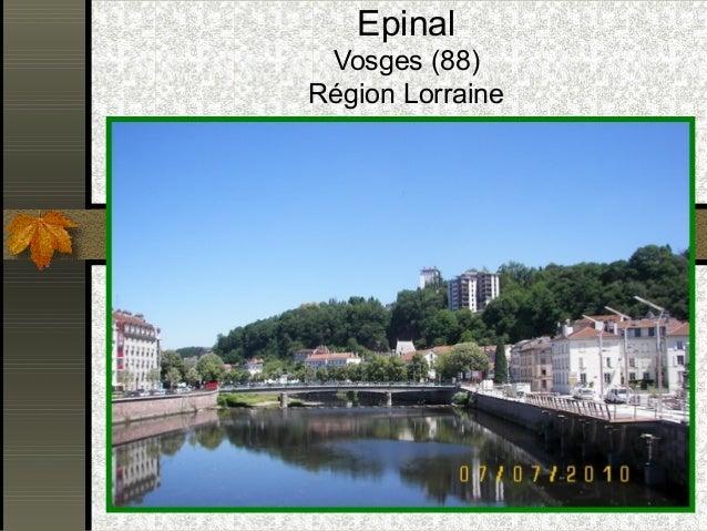 Epinal  Vosges (88)  Région Lorraine