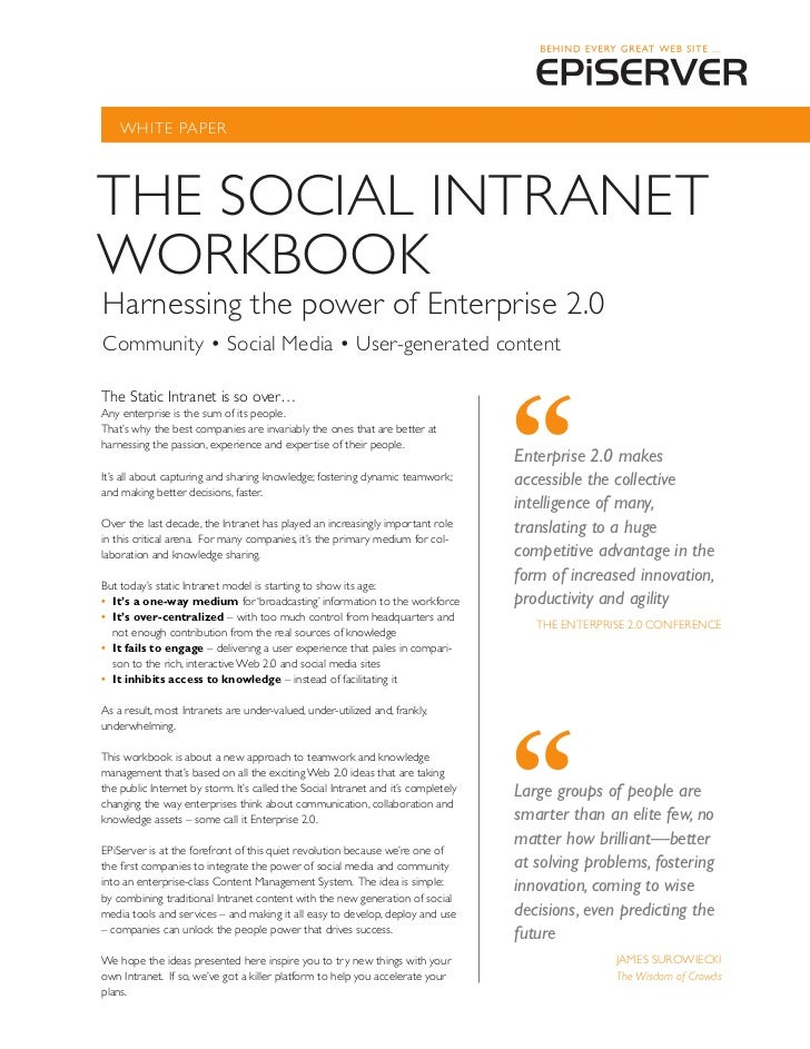 WhITE PAPERThE SOCIAL INTRANETWORKBOOKharnessing the power of Enterprise 2.0Community • Social Media • User-generated cont...