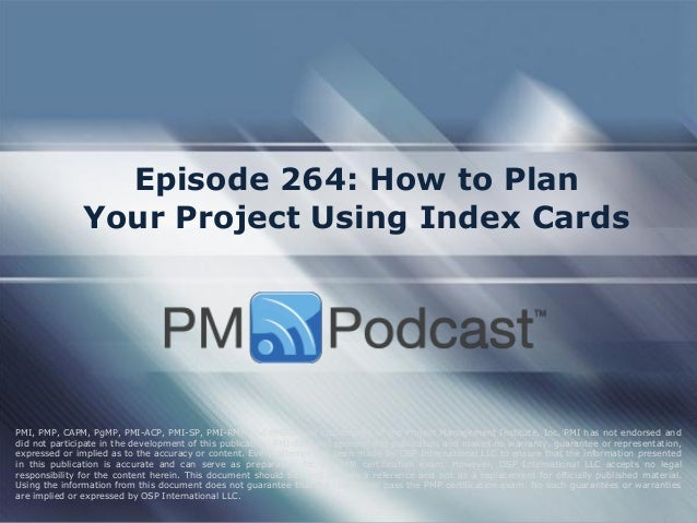 Episode 264: How to Plan Your Project Using Index Cards  PMI, PMP, CAPM, PgMP, PMI-ACP, PMI-SP, PMI-RMP and PMBOK are trad...