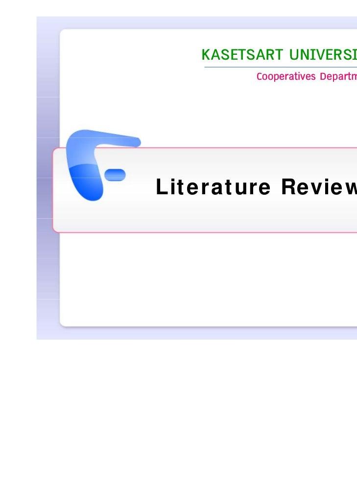 KASETSART UNIVERSITY         Cooperatives DepartmentLiterature Review