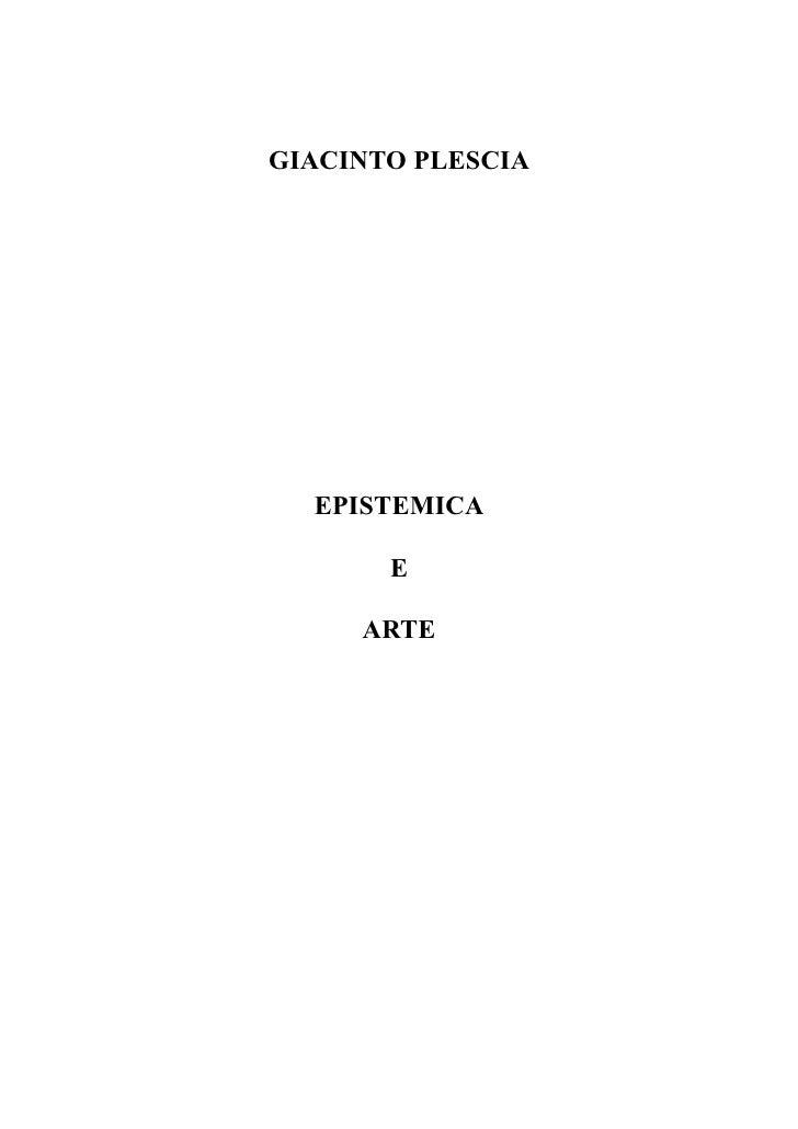 GIACINTO PLESCIA       EPISTEMICA         E       ARTE