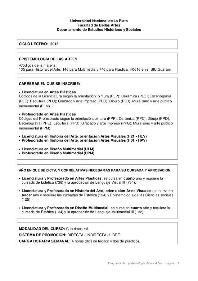 Programa de Epistemología de las Artes ~ Página 1Universidad Nacional de La PlataFacultad de Bellas ArtesDepartamento de E...