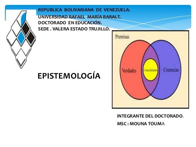 REPUBLICA BOLIVARIANA DE VENEZUELA. UNIVERSIDAD RAFAEL MARÍA BARALT. DOCTORADO EN EDUCACIÓN. SEDE . VALERA ESTADO TRUJILLO...