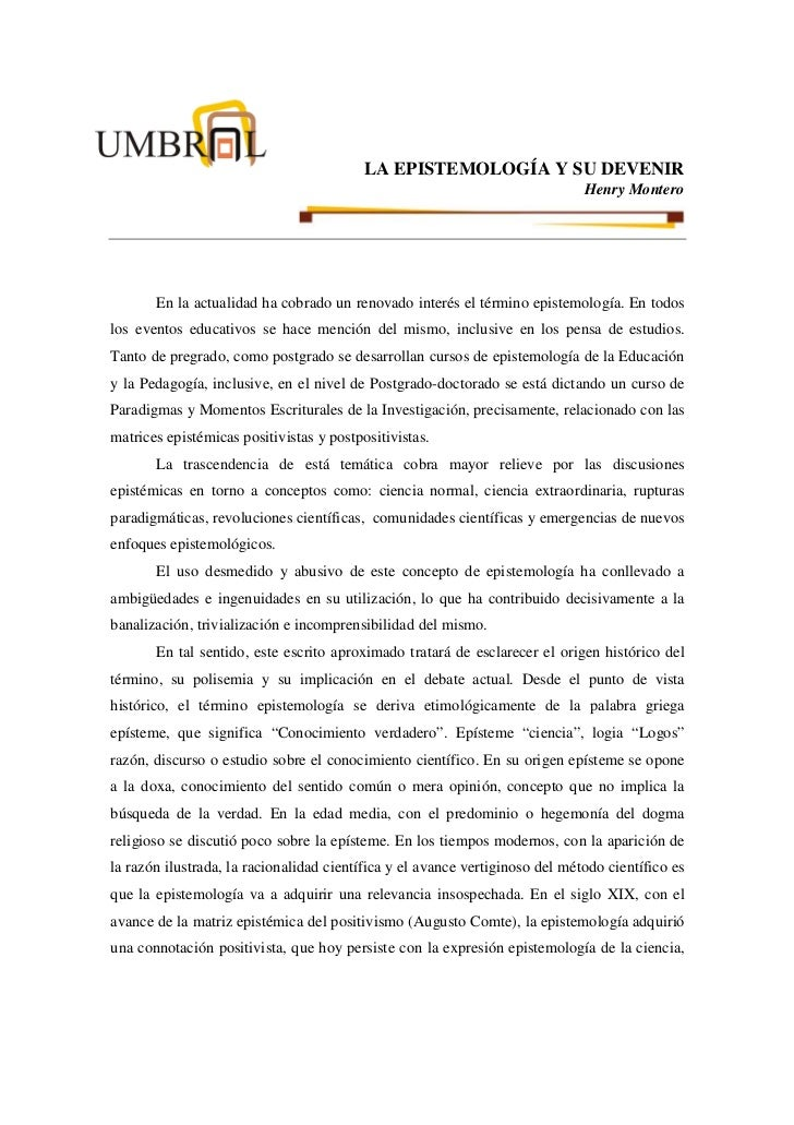 LA EPISTEMOLOGÍA Y SU DEVENIR                                                                              Henry Montero  ...