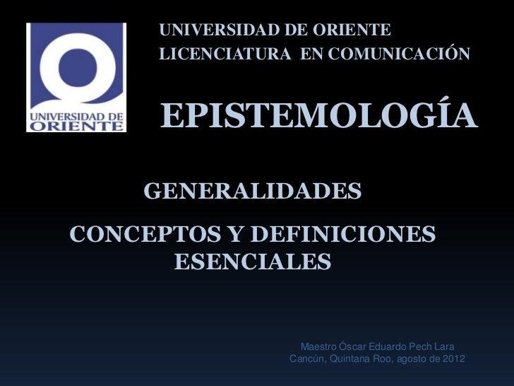 Epistemologia generalidades y definiciones esenciales (op)