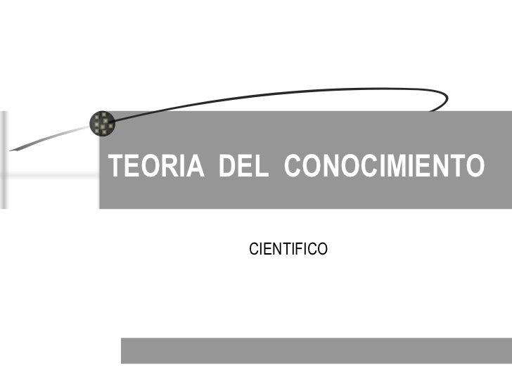 Epistemologia Teoria Del Conocimiento Diapositivas