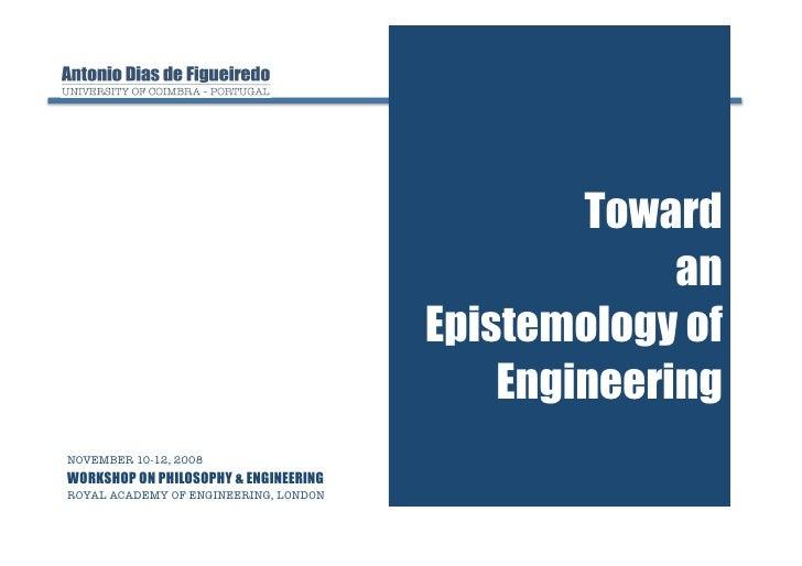 Toward an Epistemology of Engineering (slides)
